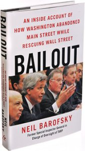 "Chapter 8 ""Foaming the Runway"" - Hero Neil Barofsky's BAILOUT"