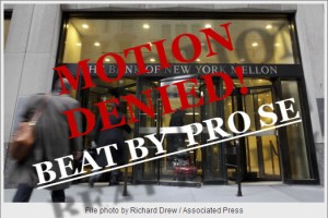 HAWAII PRO SE PLAINTIFFS BEAT BONY'S MOTION TO DISMISS!