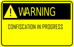 confiscation warning