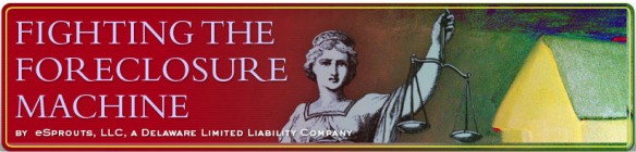 FIGHTING THE FORECLOSURE MACHINE BANNER